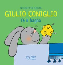 Giulio Coniglio fa il bagno - Nicoletta Costa - copertina