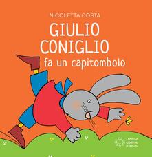 Giulio Coniglio fa un capitombolo. Ediz. a colori - Nicoletta Costa - copertina