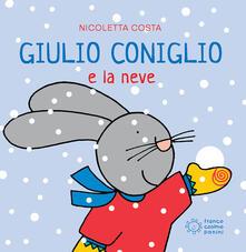 Equilibrifestival.it Giulio Coniglio e la neve. Ediz. a colori Image