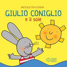 Equilibrifestival.it Giulio Coniglio e il sole. Ediz. a colori Image