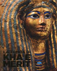 La tomba di Kha e Merit. Ediz. illustrata.pdf