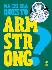 Ma chi era questo Armstrong? - copertina