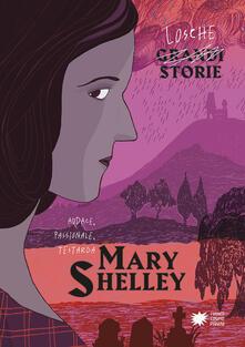 Mary Shelley - Liliana Cantatore,Alessandro Vicenzi - copertina