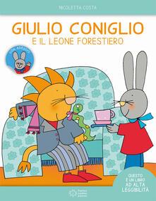 Squillogame.it Giulio Coniglio e il leone forestiero. Ediz. ad alta leggibilità. Con adesivi Image