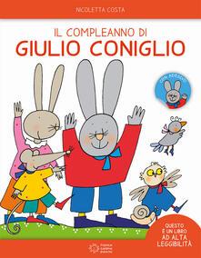 Il compleanno di Giulio Coniglio. Ediz. ad alta leggibilità. Con adesivi.pdf