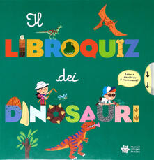 Milanospringparade.it Il libroquiz dei dinosauri Image