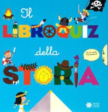 Il libroquiz della storia. Ediz. a colori - Sylvie Baussier - copertina