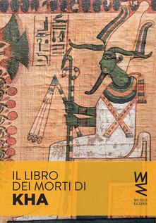 Il Libro dei Morti di Kha. Storia e segreti di un papiro spettacolare - Susanne Töpfer - ebook