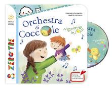 Camfeed.it Orchestra di coccole. Ediz. a colori. Con CD-Audio Image