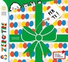 Per te! Ediz. a colori - Cristina Petit - copertina