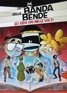 Gli eroi dai mille volti - Alessandro Vicenzi - copertina