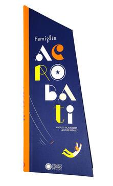Famiglia acrobati. Ediz. a colori - Anouck Boisrobert,Louis Rigaud - copertina