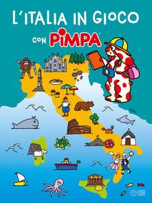 L' Italia in gioco con Pimpa. Ediz. a colori - Altan - copertina