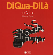 Listadelpopolo.it In Cina. DiQua-DiLà. Ediz. a colori Image
