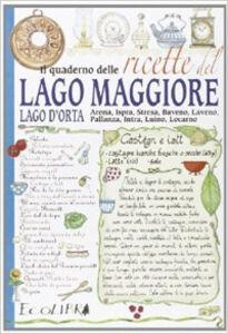 Foto Cover di Il quaderno delle ricette del lago Maggiore, Libro di Thomas Graziani, edito da Ecolibri