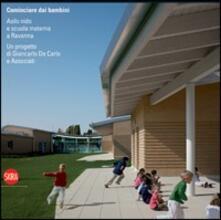 Cominciare dai bambini. Asilo nido e scuola materna - copertina