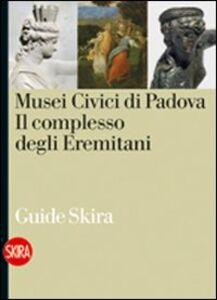 Foto Cover di Musei civici di Padova, Libro di  edito da Skira