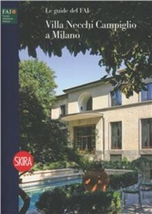 Villa Necchi Campiglio a Milano. Ediz. illustrata - Dina Lucia Borromeo - copertina