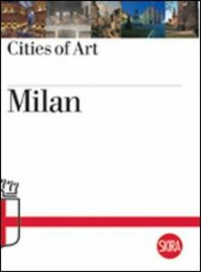 Milan. Cities of Art - Roberta D'Adda - copertina