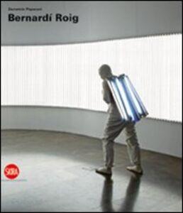Foto Cover di Bernardí Roig. Ediz. italiana, inglese e spagnola, Libro di Demetrio Paparoni, edito da Skira