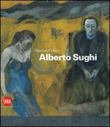 Alberto Sughi. Ediz. italiana e inglese - Maurizio Calvesi - copertina