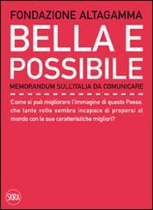 Bella e possibile. Memorandum sull'Italia da comunicare - Andrea Kerbaker - copertina
