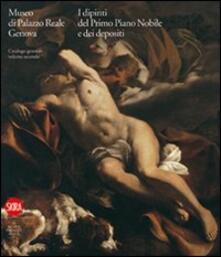 Museo di Palazzo Reale Genova. I dipinti del primo Piano nobile e dei depositi. Vol. 2 - copertina