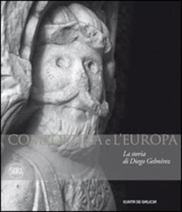 Compostela e l'Europa. La storia di Diego Gelmirez