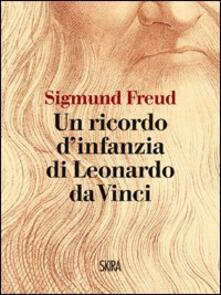 Un ricordo d'infanzia di Leonardo da Vinci - Sigmund Freud - copertina
