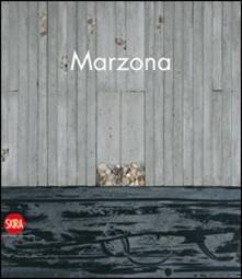 Renzo Marzona. Senza titolo 1977-2009 - Fabrizio Deotto - copertina