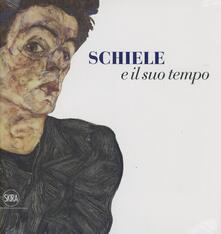 Schiele e il suo tempo. Ediz. illustrata - copertina
