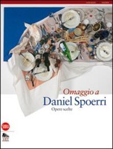 Omaggio a Daniel Spoerri. Opere scelte - copertina