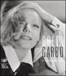 Greta Garbo, bellezza, mito, eleganza. Ediz. illustrata - copertina