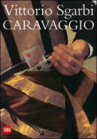 Caravaggio - Sgarbi Vittorio - wuz.it