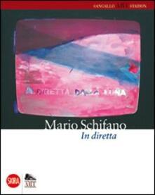 Mario Schifano in diretta - Eduardo Secci - copertina