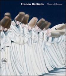Franco Battiato. Prove d'autore. Ediz. italiana e inglese - copertina