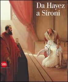 Da Hayez a Sironi. La pittura moderna in Lombardia attraverso le opere della Fondazione Cariplo - copertina