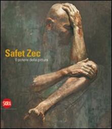 Safet Zec. Il potere della pittura - copertina