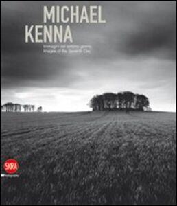 Foto Cover di Michael Kenna. Immagini del settimo giorno. Ediz. italiana e inglese, Libro di  edito da Skira
