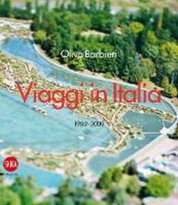 Libro Olivo Barbieri. Viaggi in Italia 1982-2009. Ediz. italiana e inglese