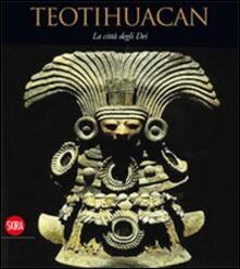 Amatigota.it Teotihuacan. La città degli dei Image