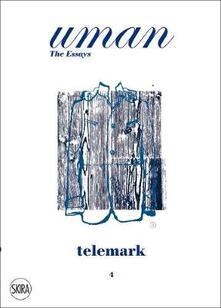 Uman. The Essays Telemark - Markus Ebner - copertina