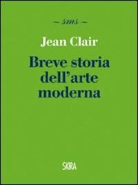 Breve storia dell'arte moderna - Clair Jean - wuz.it