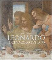 Leonardo. Il cenacolo svelato
