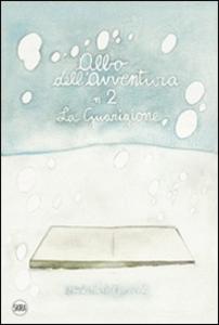 Libro Orizzonte Fontana. Gli albi dell'avventura Marcello Jori