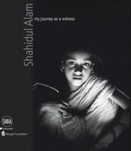 Foto Cover di Shahidul Alam. My journey as a witness, Libro di  edito da Skira