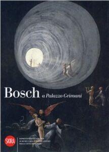 Foto Cover di Bosch a Palazzo Grimani, Libro di  edito da Skira