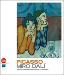 Nordestcaffeisola.it Picasso, Miró, Dali. Giovani e arrabbiati: la nascita della modernità. Ediz. illustrata Image