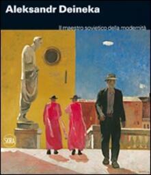 Aleksandr Deineka. Il maestro sovietico della modernità - copertina