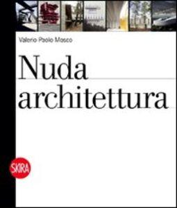 Libro Nuda architettura Valerio P. Mosco